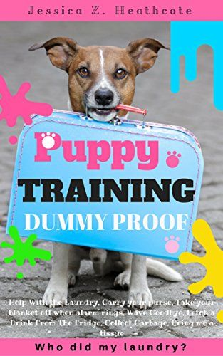 Puppy Training Step By Step Puppy Training Guide Unique Tricks