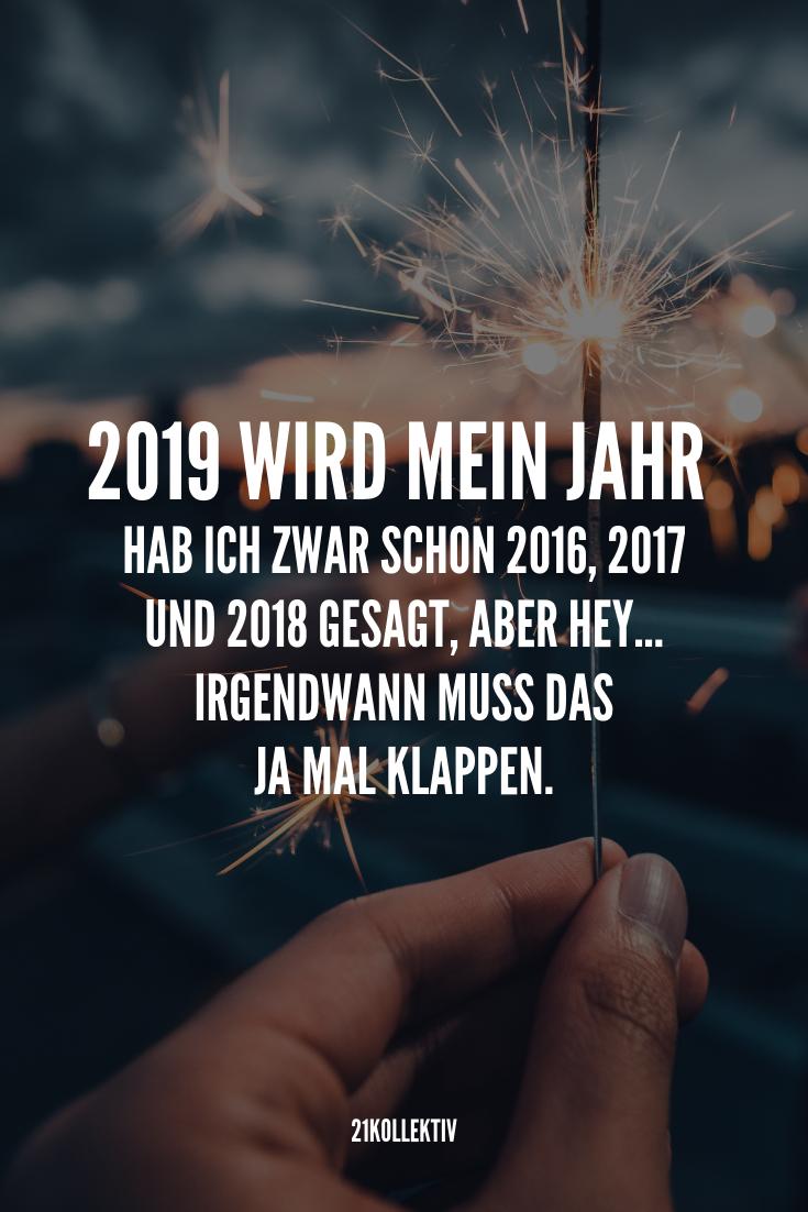 Wir wünschen dir einen Guten Rutsch ins neue Jahr | Folge 21kollektiv für mehr originelle #Silverstergrüße und #Neujahrswünsche | Bei uns kannst du 2019 tolle #Sprüche einen Haufen #Motivation inspirierende#Zitate und Lebensweisheiten erwarten. Es lohnt sich! #happynewyear