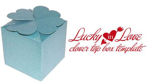 Freebie Fridays Clover Top Box Template Printable Boxes