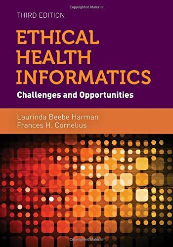 Ethical Health Informatics Challenges and Opportunities 3rd Edition