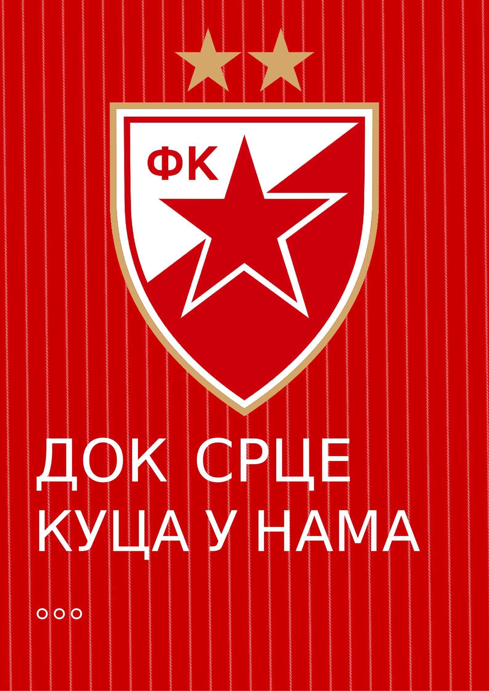 Red Star Belgrade Wallpaper, Dok srce kuca u nama, ti Zvezdo nisi sama.