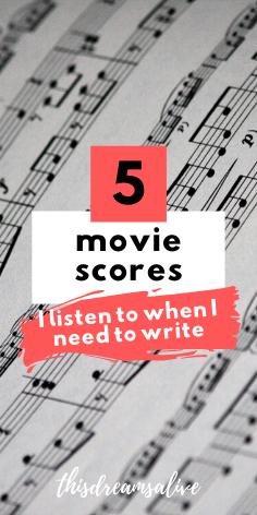 5 movie scores I listen to when I need to write #amwriting #writingtips #writingadvice