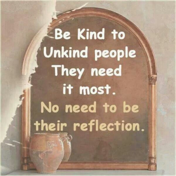 Be Kind To The Unkind Quotes Pinterest Quotes Inspirational