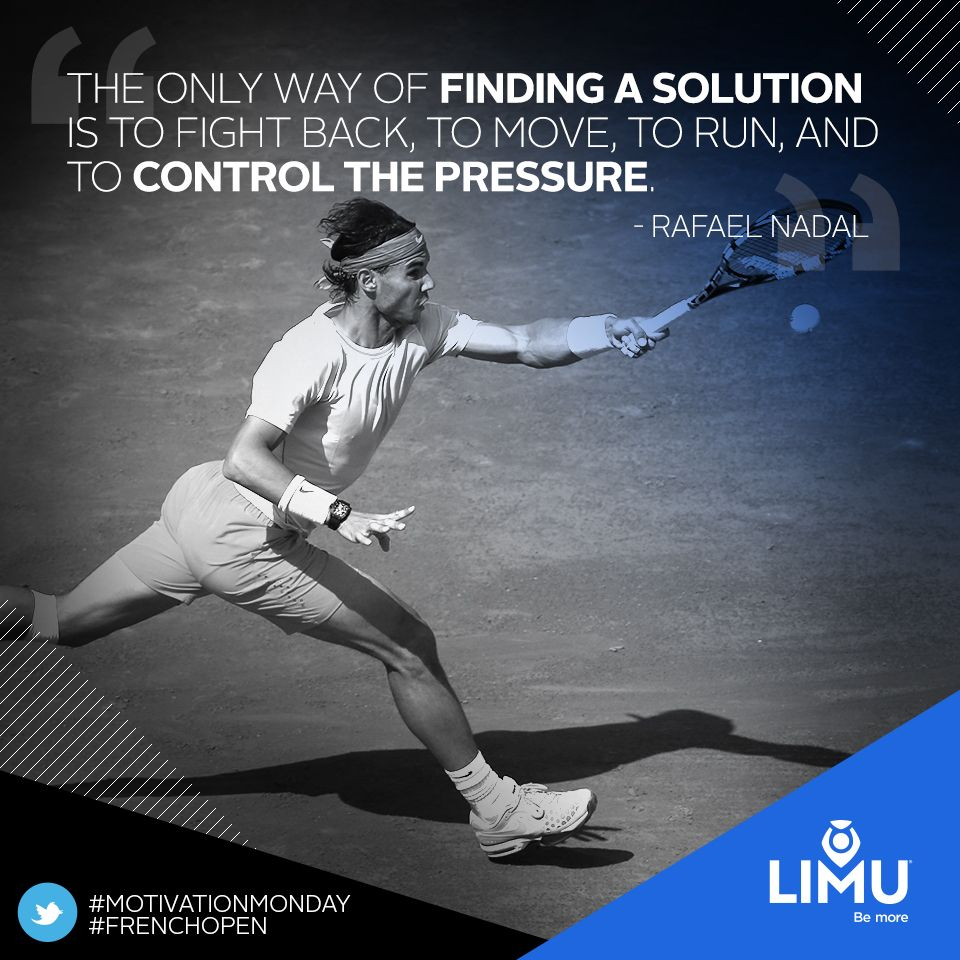 Leadership Motivation Success Quote Quotes Garyraser Garyjraser Nadal Rafaelnadal Tennis Sports Limu Team Tennis Quotes Rafael Nadal Quotes Tennis