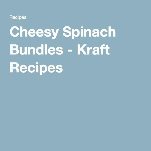 Cheesy Spinach Bundles - Kraft Recipes