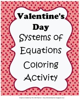 Systems Of Linear Equations Valentine S Day Coloring Page Activity