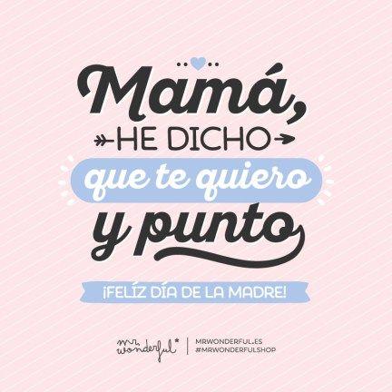 Día De La Madre Mr Wonderful Felicitaciones A Mamá Frases