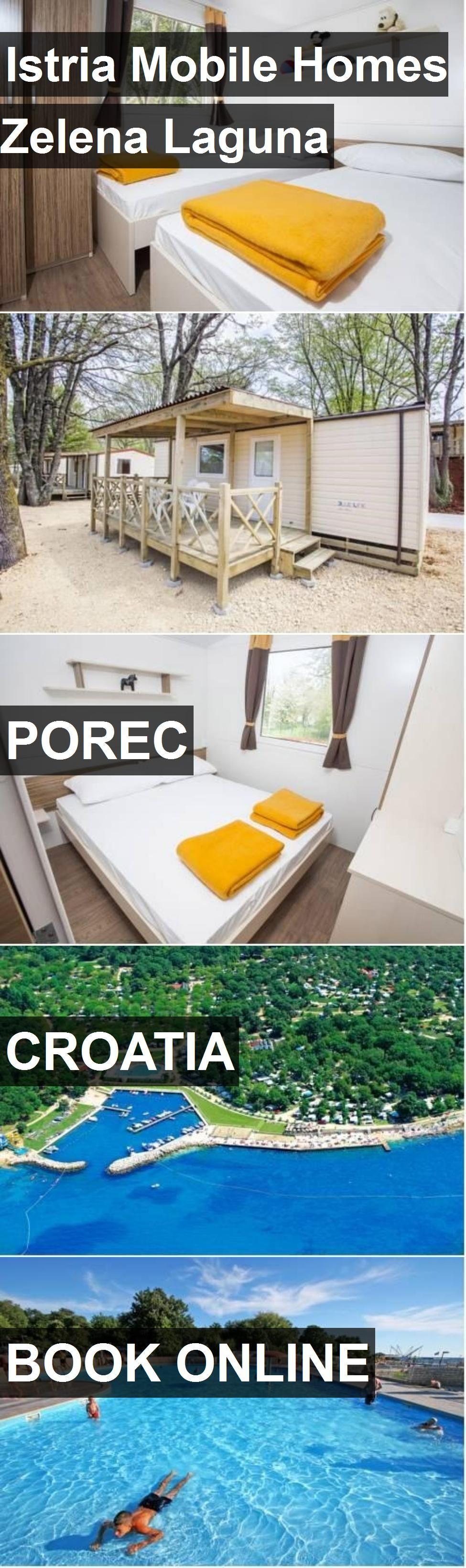 Hotel Istria Mobile Homes Zelena Laguna in Porec, Croatia
