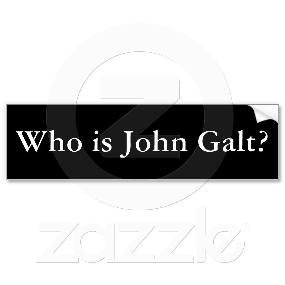 Who Is John Galt Ayn Rand Bumper Sticker Zazzle Com Who