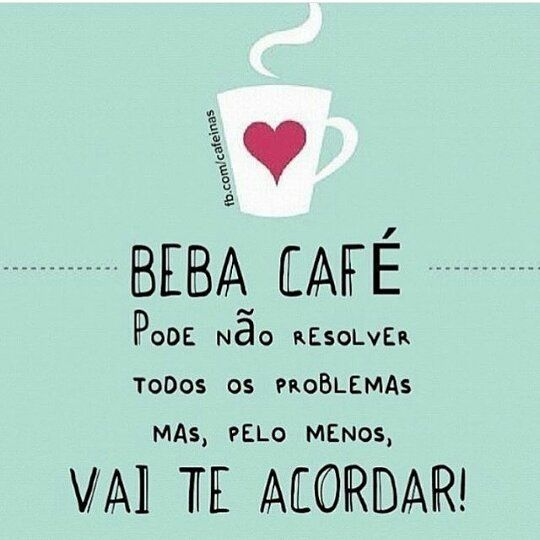 Frases Para Status Frases De Bom Dia Frases De Reflexão Café