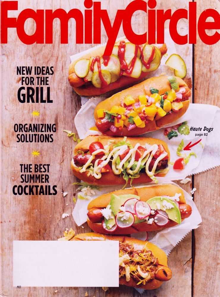 Family Circle Magazine August 2016 NEW no Label, Haute Dogs Fancy Hotdog Recipes #FamilyCircle