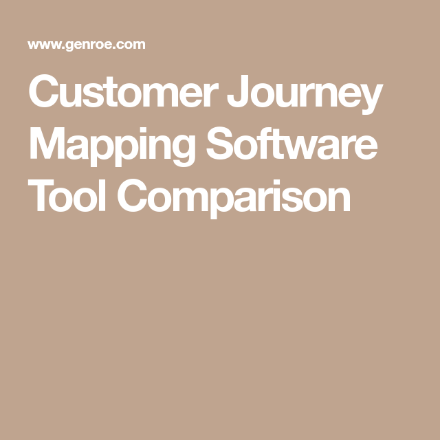 Customer Journey Mapping Software Tool Comparison Customer - Experience mapping software