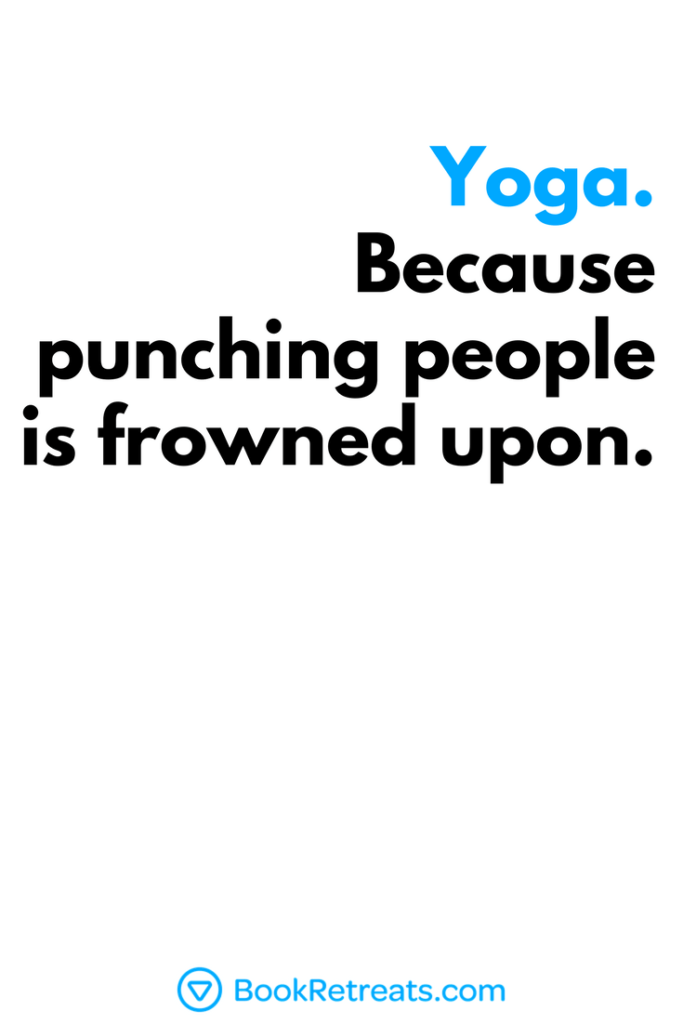 106 Inspiring Yoga Quotes Find One For Your Practice Yoga Quotes Funny Funny Yoga Memes Yoga Meditation Quotes