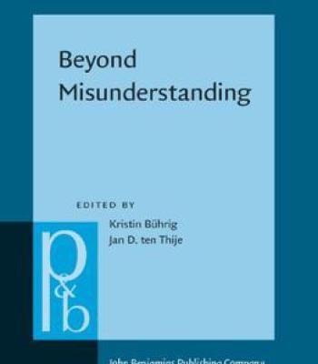 Beyond Misunderstanding Linguistic Analyses Of Intercultural Communication By Kristin Buhrig Pdf Intercultural Communication Misunderstandings Intercultural