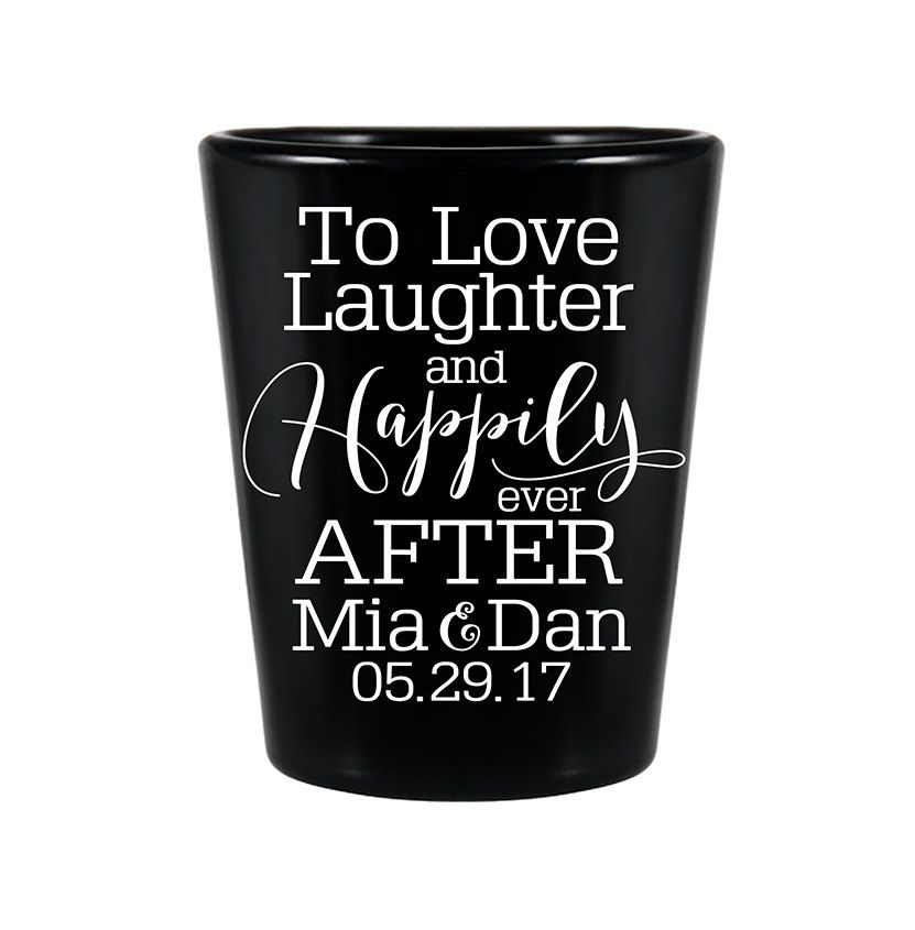 "100x Wedding Favors Wedding Black Shot Glasses | 1.5oz | To Love Laughter & Happily Ever After (3A) | 48 Imprint Colors | by ""ThatWedShop"" on Etsy 