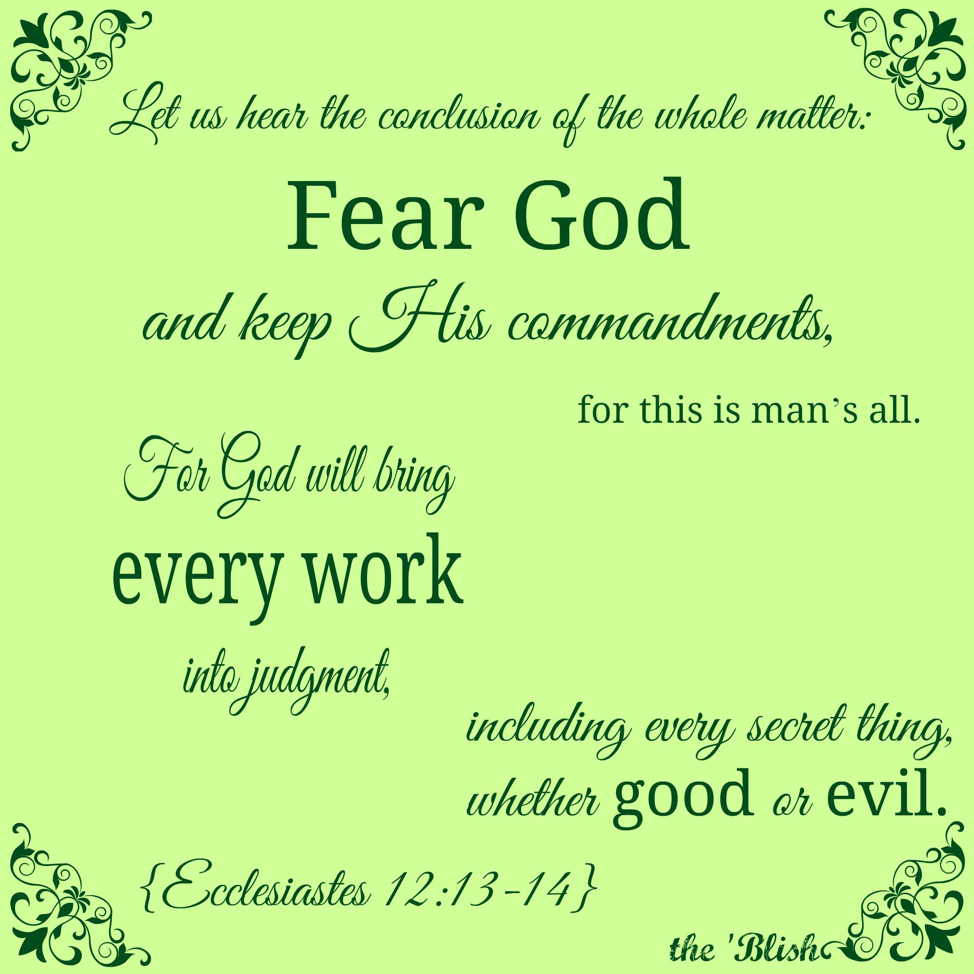 Ecclesiastes 12:13-14} Bible verses | YAHWEH | Ecclesiastes 12