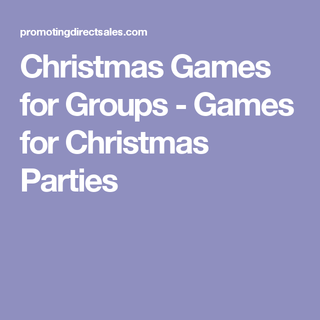 christmas games for groups games for christmas parties - Christmas Games For Groups
