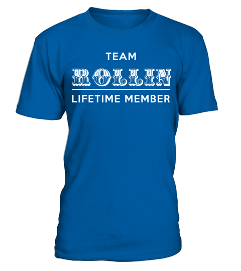 """# TEAM ROLLIN LIFETIME MEMBER .  Special Offer, not available anywhere else!      Available in a variety of styles and colors      Buy yours now before it is too late!      Secured payment via Visa / Mastercard / Amex / PayPal / iDeal      How to place an order            Choose the model from the drop-down menu      Click on """"Buy it now""""      Choose the size and the quantity      Add your delivery address and bank details      And that's it!"""