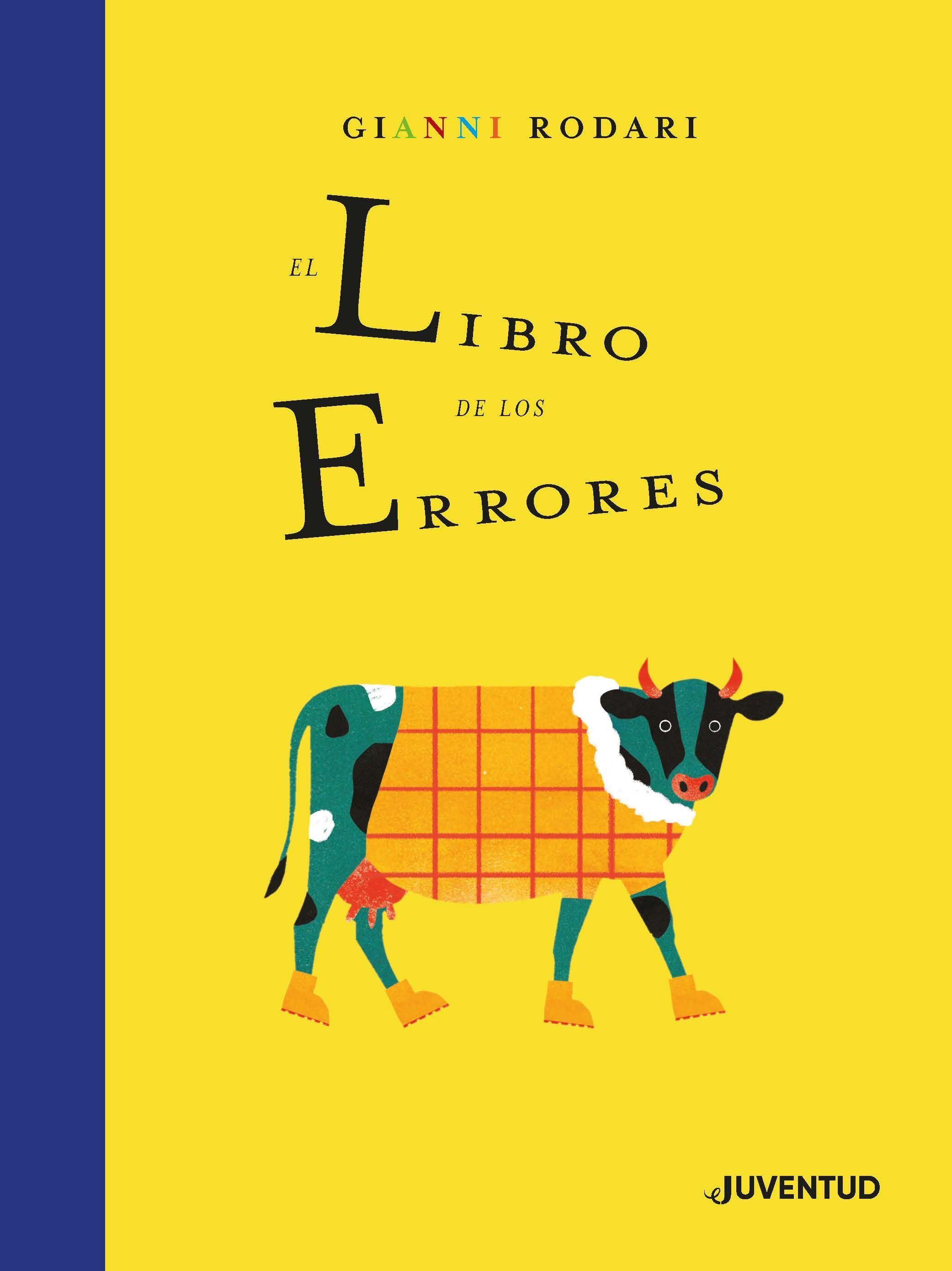 El Libro De Los Errores Gianni Rodari Traducción Y Adaptación Del Italiano De Carlos Mayor Libros Para Niños El Maestro Libros Ilustrados