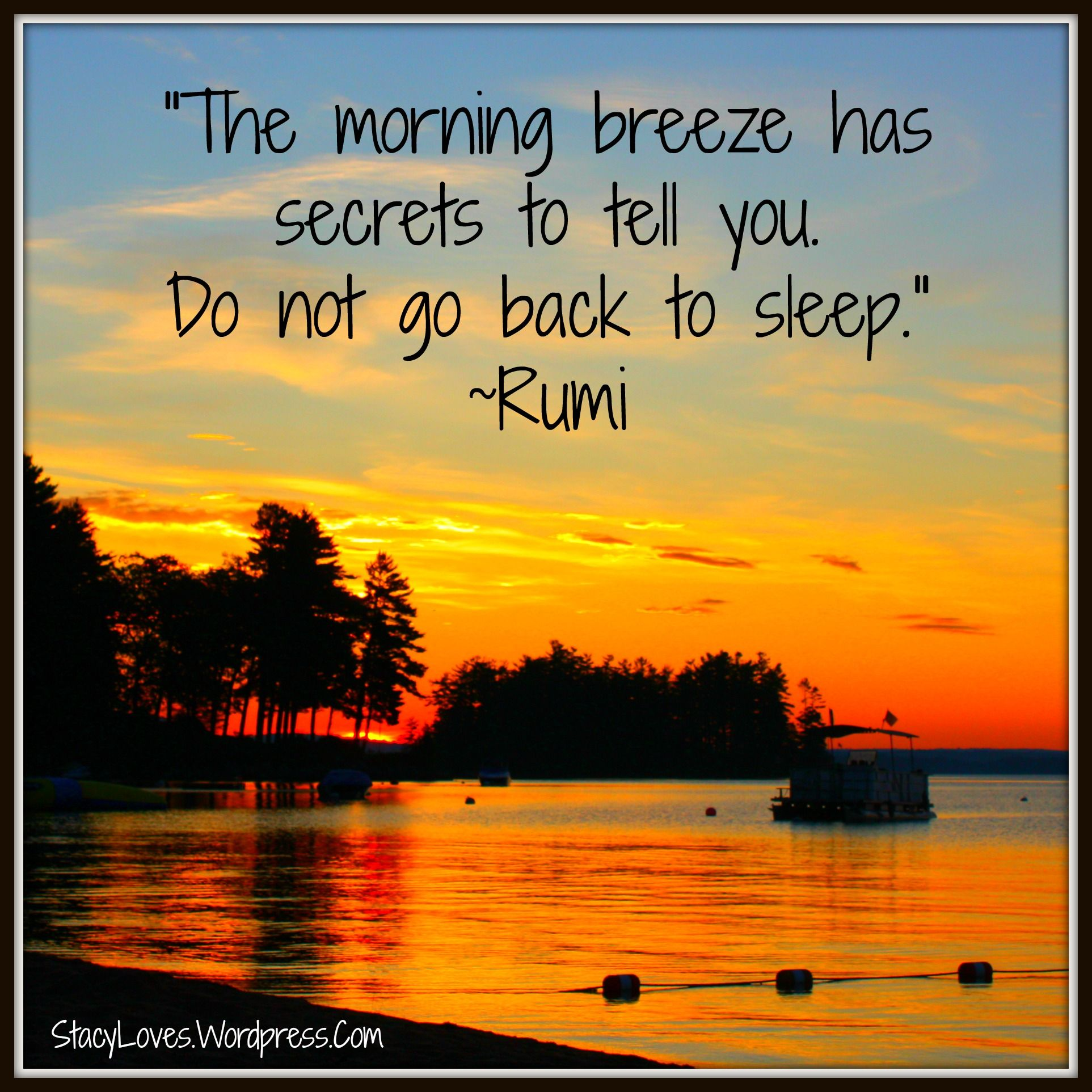 Visual Quote The Morning Breeze Has Secrets To Tell Inspirational Hafiz And Truths