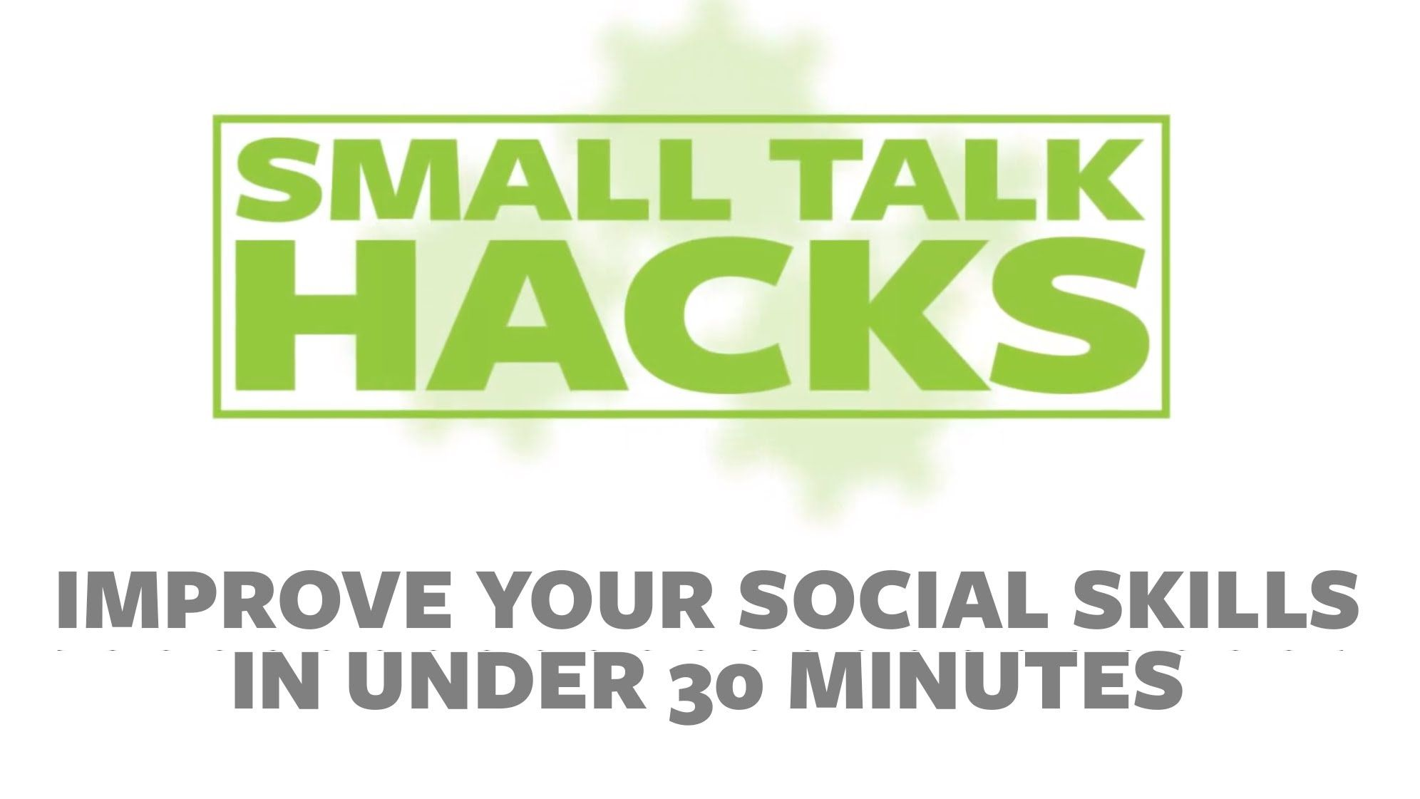 Improve Your Social Skills In Under 30 Minutes With Ramit