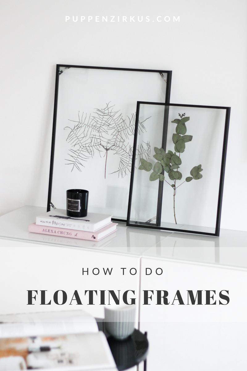 diy: floating frame herbarium - so bastelt ihr den schwebenden, Wohnzimmer dekoo