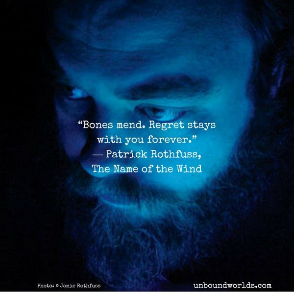 5 Great Quotes From Patrick Rothfuss Great Quotes The Wise Man S Fear Favorite Quotes