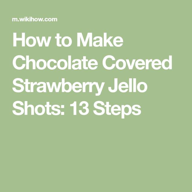 Make Chocolate Covered Strawberry Jello Shots