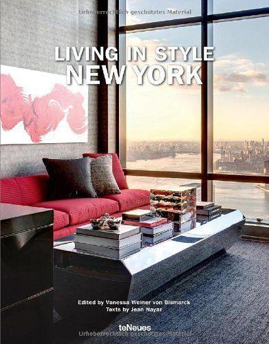 Innenarchitektur York living in style york teneues verlag via amazon de