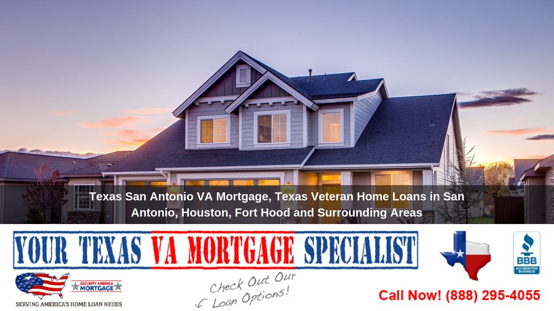 Texasvamortgage As an established and authorized mortgage