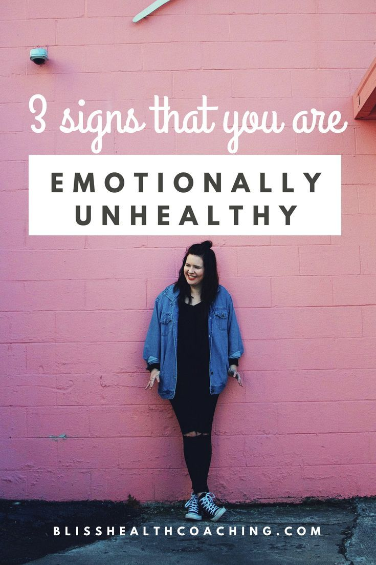 3 Signs You Are Emotionally Unhealthy Clean+Healthy*Food