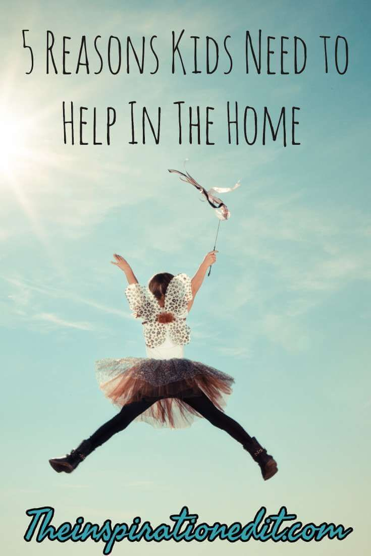 5 Reasons Kids Need to Help in the Home  parenting  Chores for kids children helping in the home child development