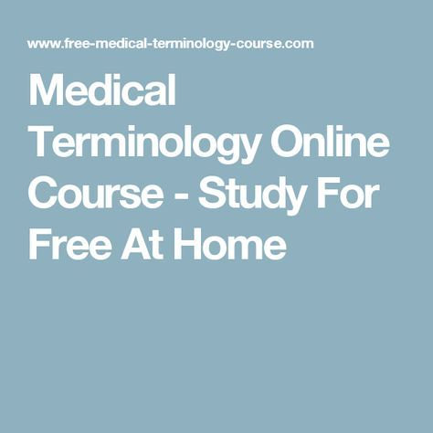 Medical Terminology Online Course - Study For Free At Home | Medical ...