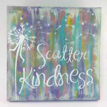 This listing is for a original 12x12 canvas painting featuring the saying Scatter Kindness and a dandelion scattering in the wind.  The