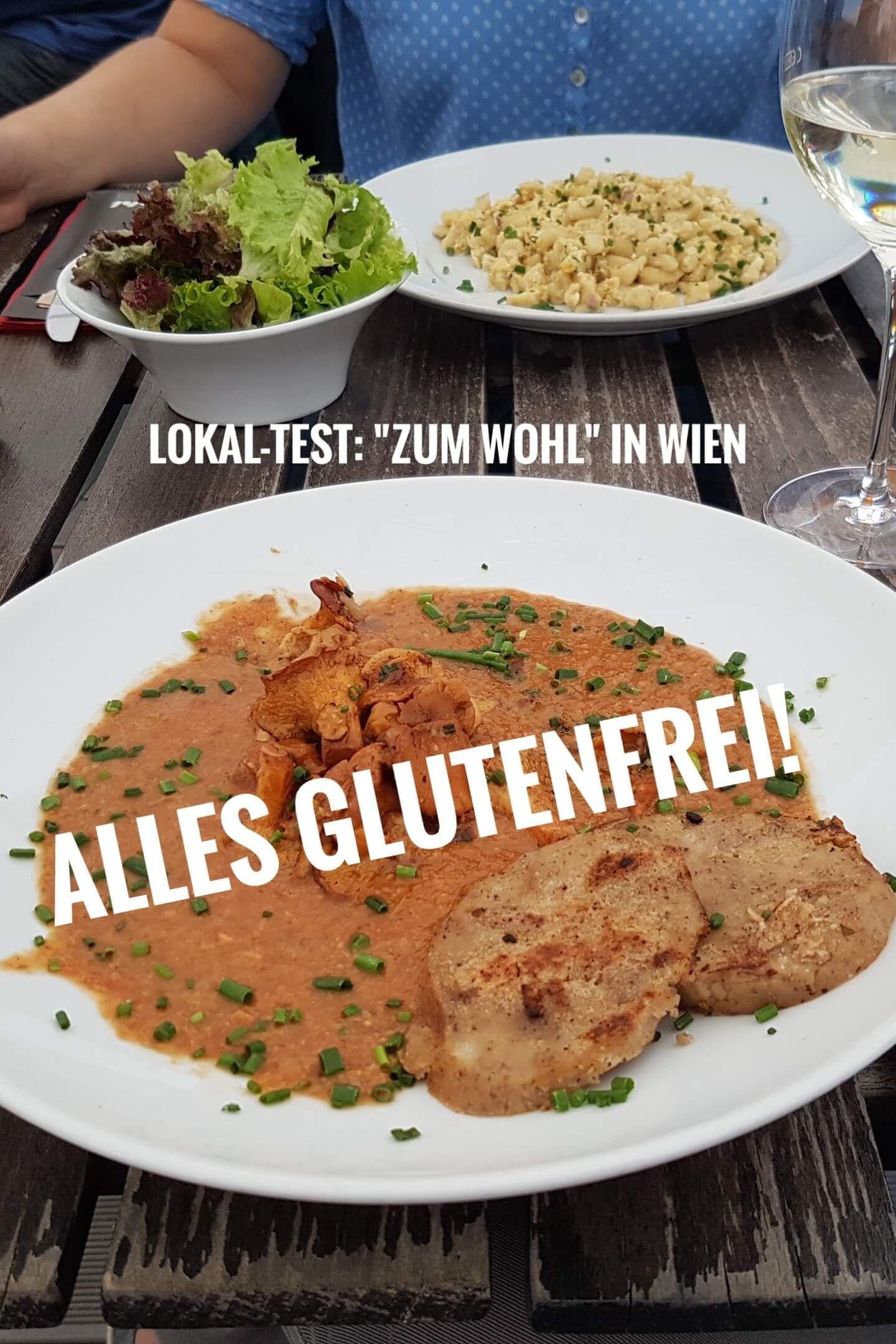 Glutenfrei Essen Im Quot Zum Wohl Quot In Wien Ohne Gluten