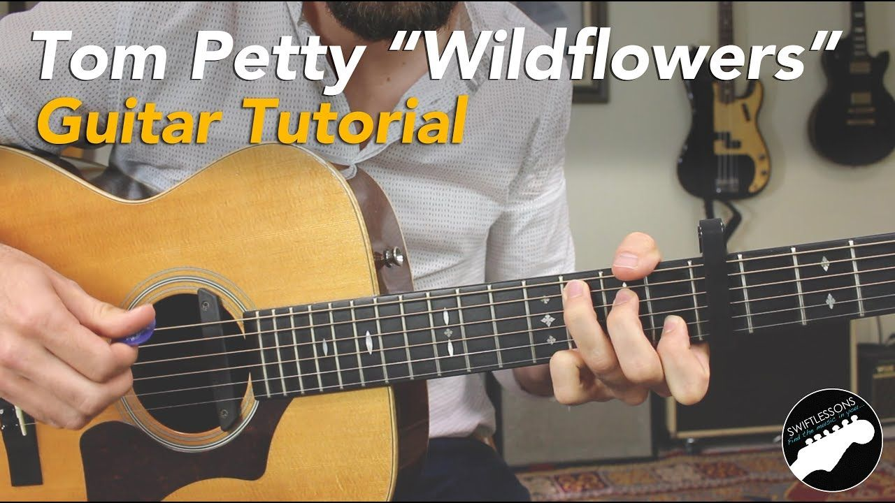 How To Play Wildflowers By Tom Petty Easy Guitar Songs Lesson Easy Guitar Songs Guitar Kids Guitar Songs