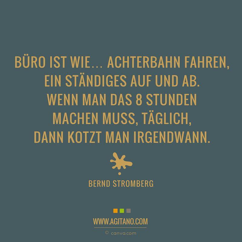 Buro Arbeit Zitate Spruche Stromberg Agitano Zitate Und