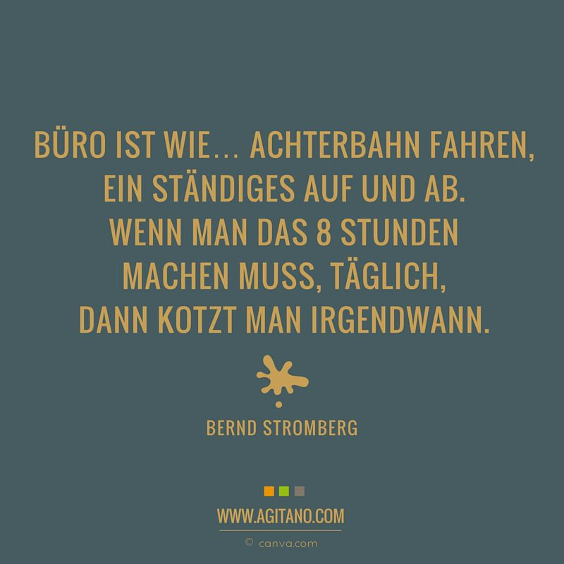 Buro Arbeit Zitate Spruche Stromberg Agitano Witziges Pinterest
