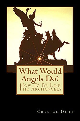 What Would Angels Do?: How To Be Like The Archangels (Wat... https://www.amazon.com/dp/B01F2EXPPA/ref=cm_sw_r_pi_dp_x_6x8-xbJ8K281N