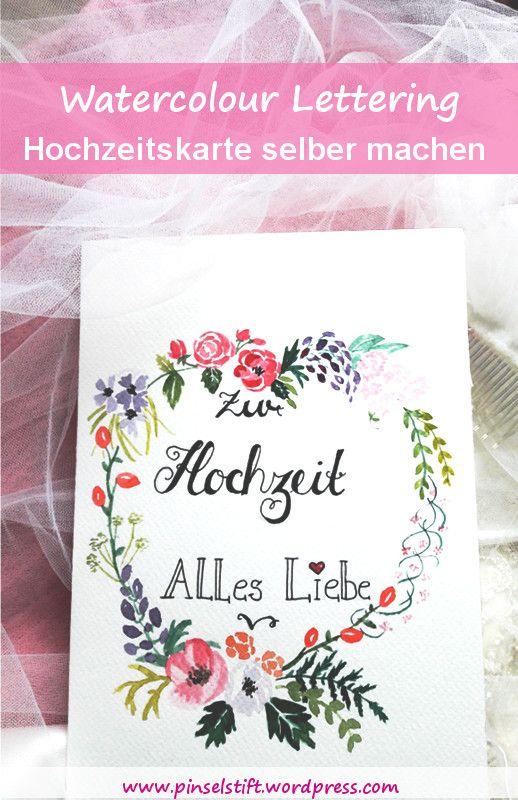 Hochzeitskarte Malen Mit Lettering Karte Hochzeit Hochzeitskarten Hochzeitsgeschenk
