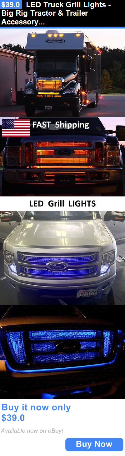 Car Lighting Led Truck Grill Lights Big Rig Tractor And