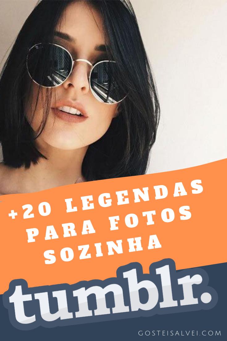 20 Legendas Para Fotos Sozinha Tumblr Clique No Pin Para