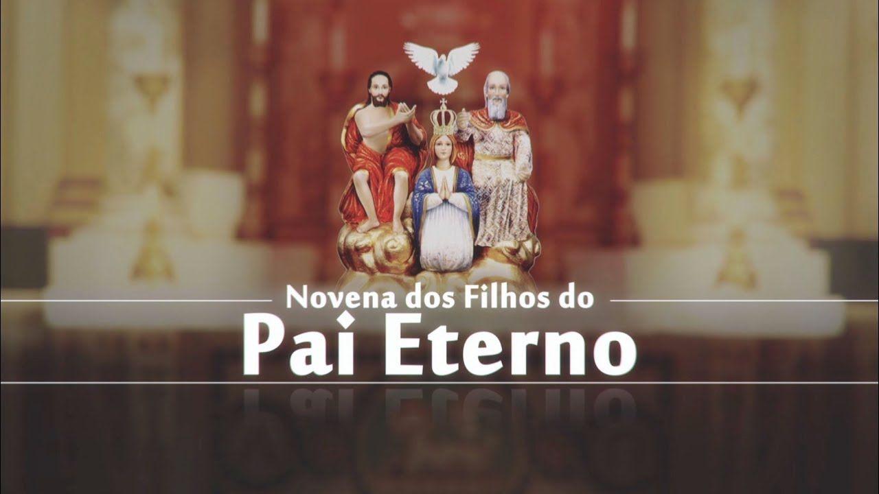Novena dos Filhos do Pai Eterno –01/02/19