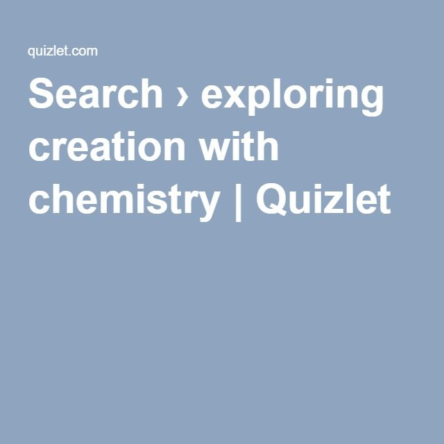 Search exploring creation with chemistry quizlet riften search exploring creation with chemistry quizlet urtaz Gallery
