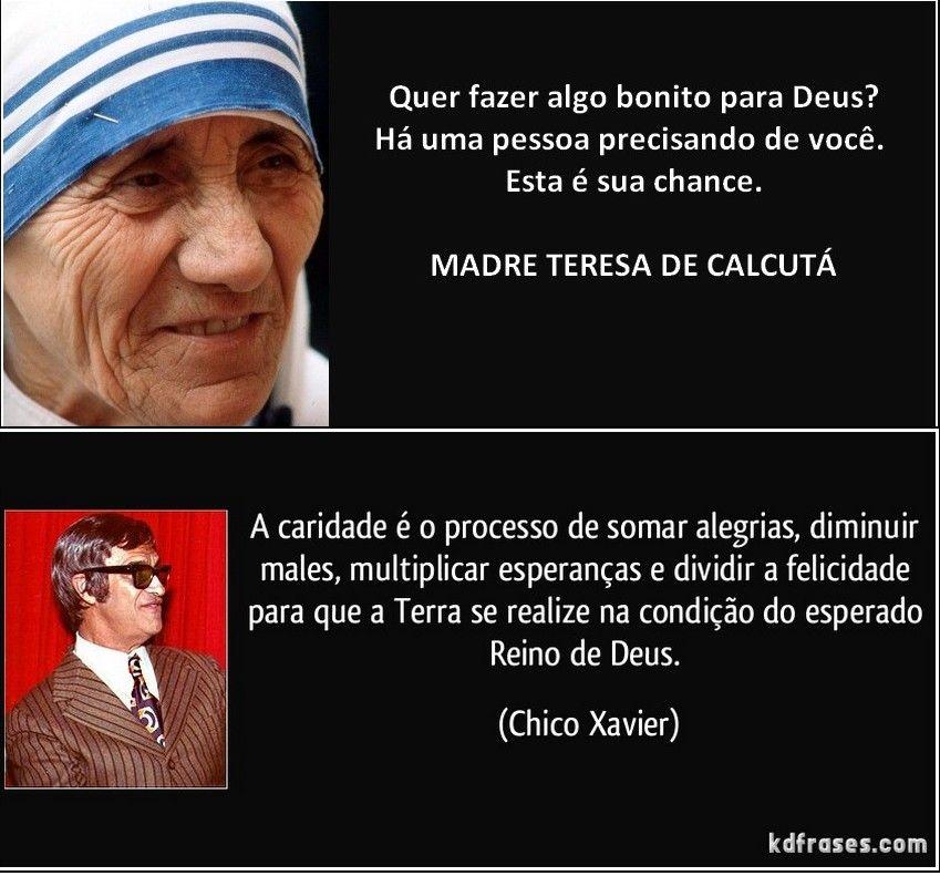 Madre Teresa De Calcuta Chico Xavier Frases De Efeito Jpg 849