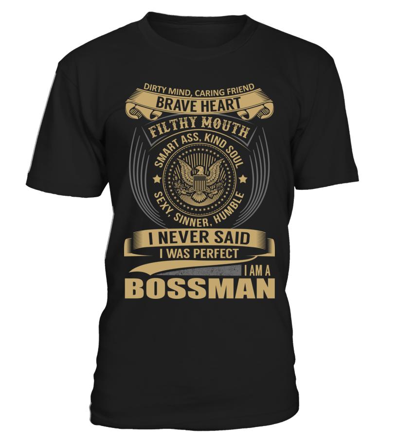 BOSSMAN - I Nerver Said