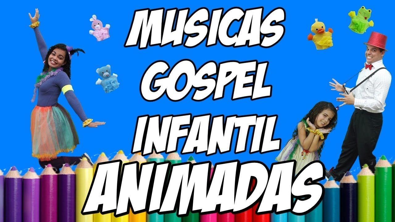 Músicas Gospel Infantil Melhores Canções Evangélicas Para