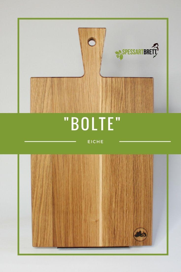 Eiche Stielbrett Bolte Spessartbrett Bolte Cutting Board
