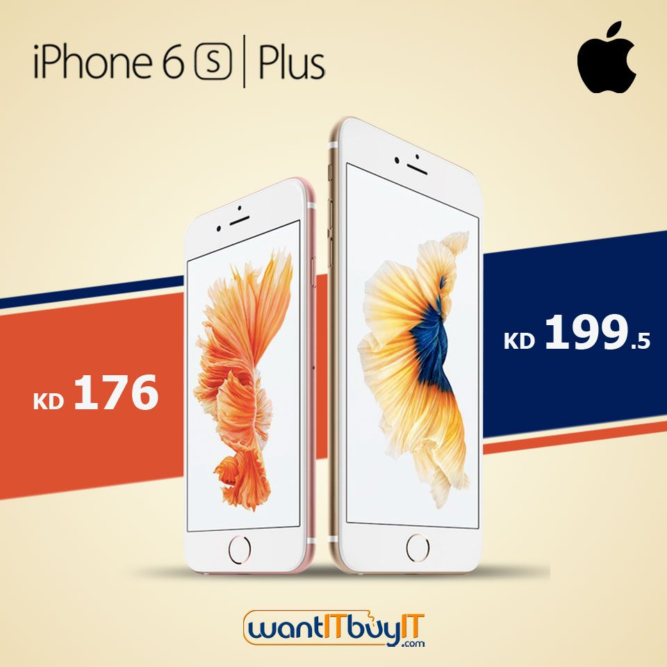 Apple iPhone 6s & 6s Plus at Lowest price in Kuwait  Limited