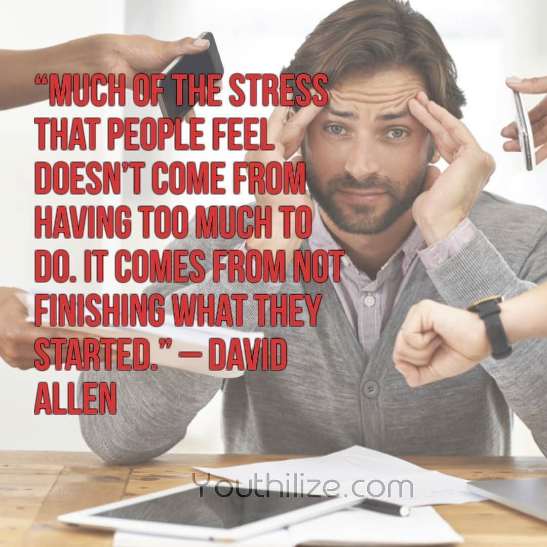 Much of the stress that people feel doesnt come from